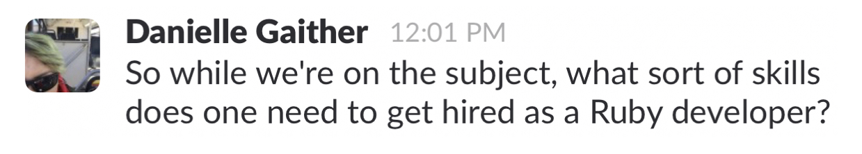 Danielle's Slack post hinting at looking for a job